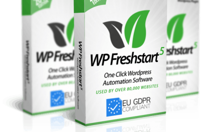 WP Freshstart 5 Review – Create Fully Loaded WordPress Sites in 60 seconds.