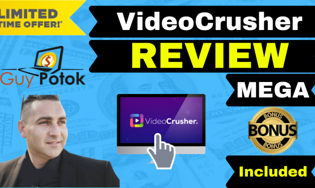 VideoCrusher Review – Exclusive Bonuses
