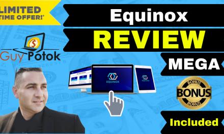 Equinox Review – Exclusive Bonuses