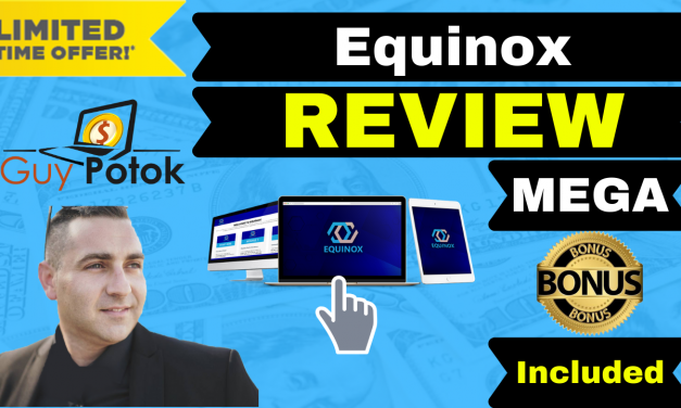 Equinox Review – Exclusive Bonuses
