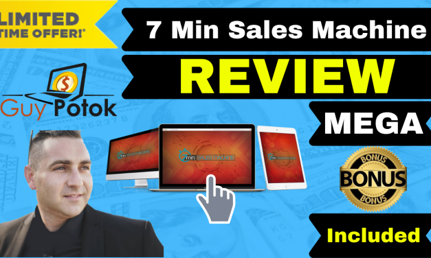 7 Min Sales Machine Review – Exclusive Bonuses