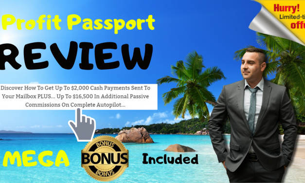 PROFITS PASSPORT – 1 FUNNEL 6 INCOME STREAMS