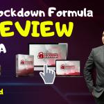 THE LOCKDOWN FORMULA REVIEW – EXCLUSIVE BONUSES