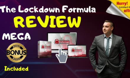 THE LOCKDOWN FORMULA REVIEW – EXCLUSIVE BONUSES