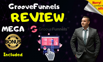 GrooveFunnels Review – Exclusive Bonuses